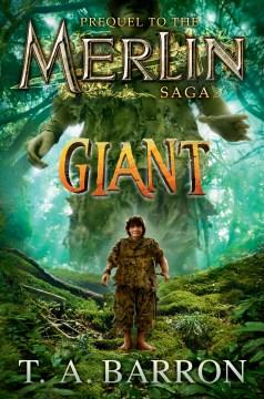 Giant - prequel to The Merlin saga