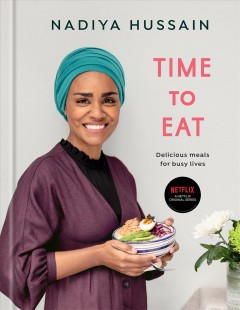 Time to eat - delicious meals for busy lives