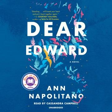 Dear Edward - a novel