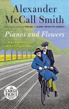 Pianos and flowers - brief encounters of the romantic kind