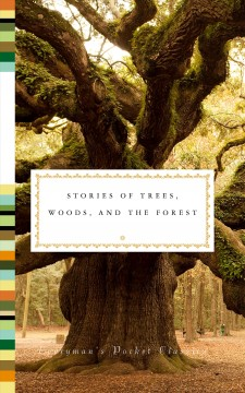 Stories of Trees, Woods, and the Forest
