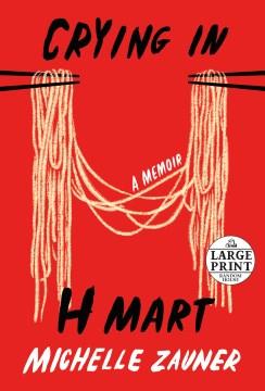 Crying in H Mart - a memoir