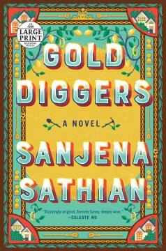 Gold diggers - a novel