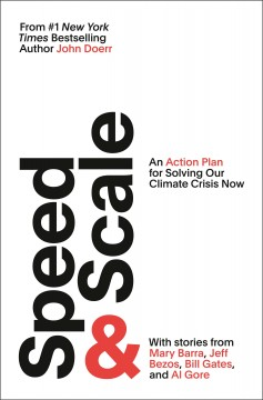 Speed & Scale - An Action Plan for Solving Our Climate Crisis Now