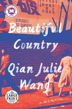 Beautiful Country - A Memoir