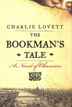 The Bookman's Tale, reviewed by: Julia K <br />