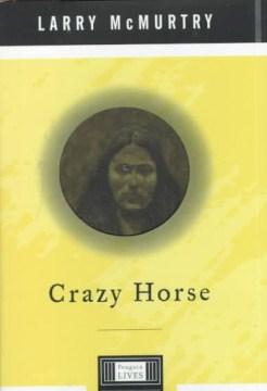 Crazy Horse - a life