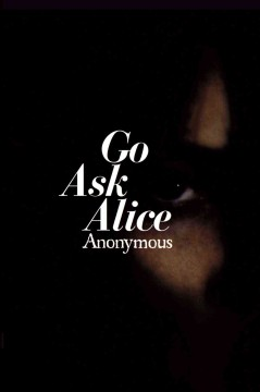Go Ask Alice,