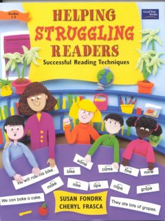 Helping Struggling Readers: Successful Reading Techniques