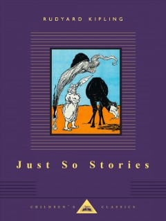 Just So Stories, reviewed by: Amy H. <br />