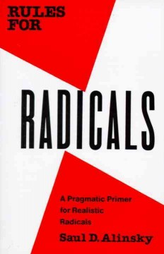 Rules For Radicals : A Practical Primer For Realistic Radicals