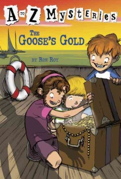 The Goose's Gold : an A to Z Mystery, reviewed by: Sabrah W. <br />