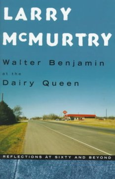 Walter Benjamin at the Dairy Queen : reflections at sixty and beyond