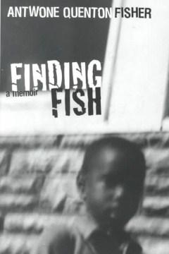 Finding fish - a memoir