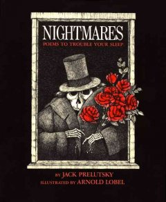 Nightmares:  Poems to Trouble Your Sleep