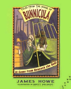 It Came from Beneath the Bed!: Tales from the House of Bunnicula