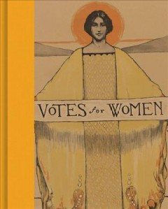 Votes for women : a portrait of persistence