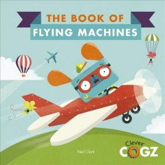 The Book of Flying Machines - Flying Machines