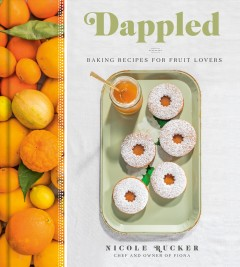 Dappled - baking recipes for fruit lovers