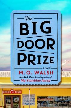 The big door prize : a novel