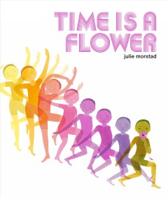 Time Is a Flower