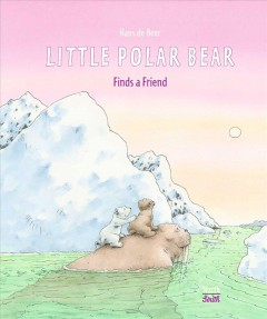 Little Polar Bear Finds a Friend