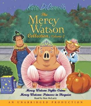 Mercy Watson collection, volume 2