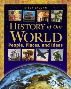 History of Our World: People, Places, and Ideas