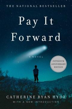 Pay It Forward A Novel