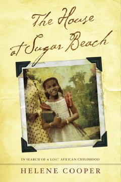 The House at Sugar Beach, reviewed by: Laura Russell <br />