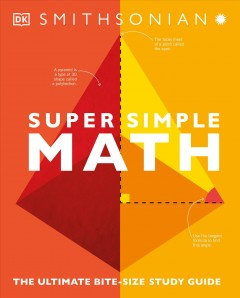 Super simple math - the ultimate bite-size study guide