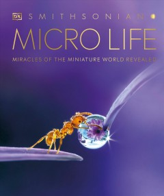 Micro Life - Miracles of the Miniature World Revealed