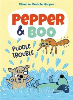 Pepper & Boo - puddle trouble