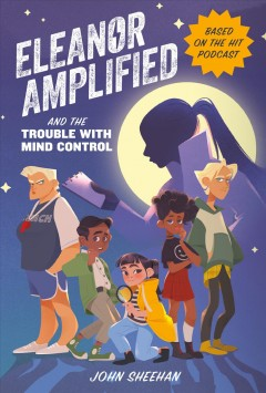 Eleanor Amplified and the trouble with mind control