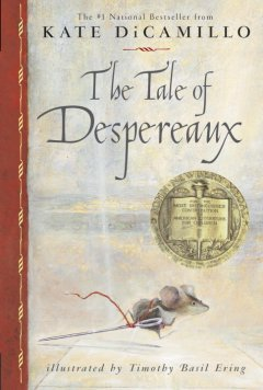 The Tale of Despereaux: Being the Story of a Mouse, a Princess, Some Soup, and a Spool of Thread - Juvenile Book Club Kit