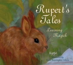 Rupert's tales. Learning magick