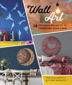 Wall Art - 14 Stunning Feature Wall Projects to Transform Your Home