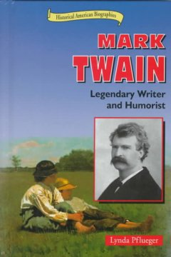 a biography of mark twain the american author