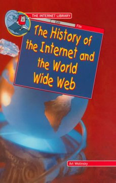 the history of the internet and its development