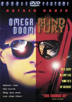 Omega doom ; Blind fury.