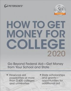 Peterson's How to Get Money for College 2020