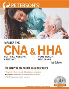 Master the Certified Nursing Assistant Cna and Home Health Aide Hha Exams