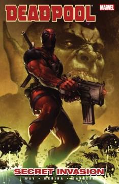 Deadpool. Volume 1, issue 1-5, Secret invasion