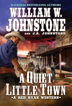 A quiet, little town - a Red Ryan western