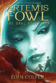 Artemis Fowl the Opal Deception , reviewed by: Elyssa <br />