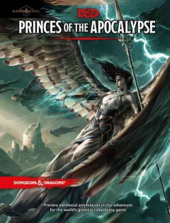 Princes of the Apocalypse : elemental evil