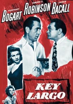 Key Largo [Motion picture : 1948]