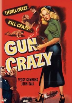 Gun Crazy (1947)