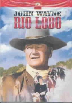 Rio Lobo [Motion picture : 1970]