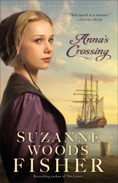 Anna's crossing : an Amish beginnings novel